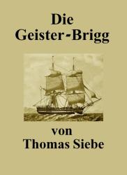 Die Geister-Brigg