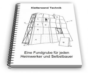 Kletterwand Kletterwände Klettern Wand Technik Entwicklungen