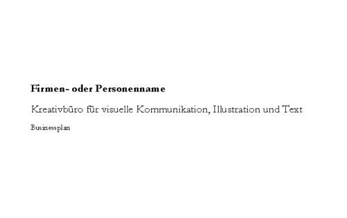 Businessplan Kreativbüro, Grafik, Illustration, Text
