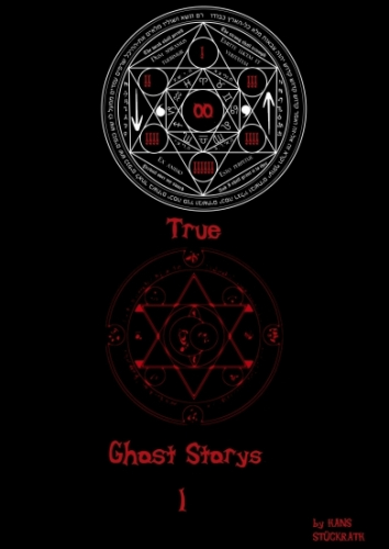 TRUE GHOST STORIES 1
