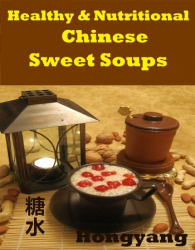 Healthy and Nutritional Chinese Sweet Soups