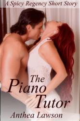 The Piano Tutor - A Spicy Regency Short Story