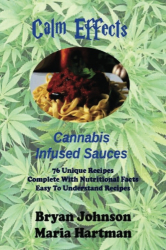Calm Effects: Cannabis Infused Sauces!