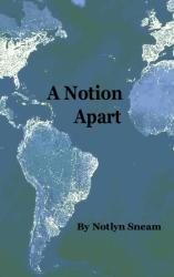 A Notion Apart