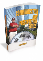 Communication & Presentation Skills for Tough Guys