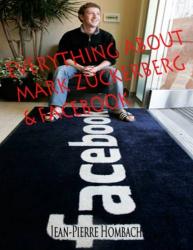 Everything about Facebook & Mark Zuckerberg