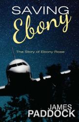 Saving Ebony