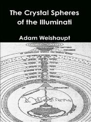 The Crystal Spheres of the Illuminati