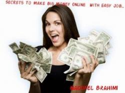 Secrets To Make Big Money Online With Easy Job..