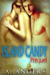 Island Candy: Prequel (MMF Bisexual Romance)