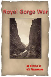 The Royal Gorge War