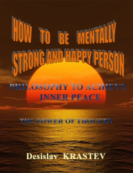 How To be Mentally Strong and Happy Person
