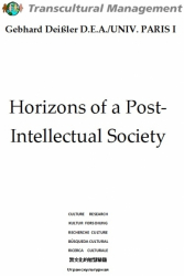 Horizons Of A Post-Intellectual Society
