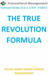 THE TRUE REVOLUTION FORMULA