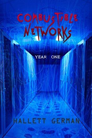Combustible Networks:Year 1 (Abridged)
