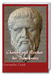 Chancen und Risiken der Demokratie