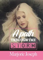 A Path Through The Storm