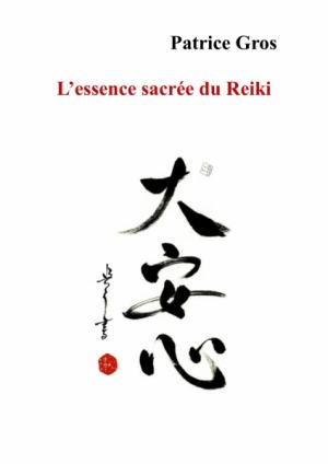 L'essence sacrée du Reiki