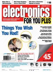 Electronics For You, January 2013