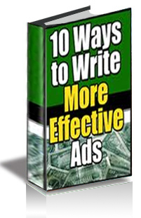 10 Ways To Write More Effective Ads-AAA+++Brand New