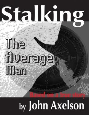 Stalking the Average Man