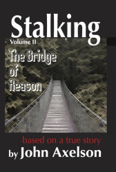 Stalking Volume 2: The Bridge of Reason