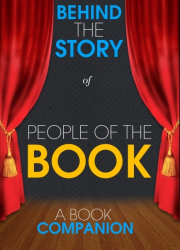 People of the Book - Behind the Story (A Book Companion)