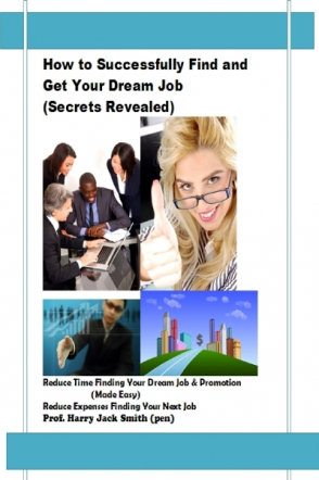 How to Successfully Find and Get Your Dream Job