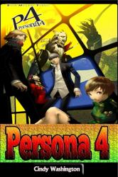 Persona 4: Ultimate Guide
