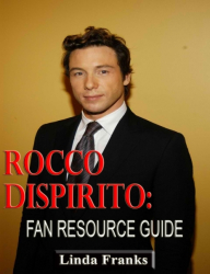 Rocco DiSpirito Fan Resource Guide