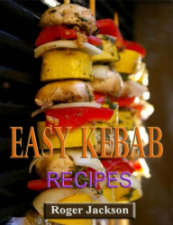 Easy Kebab Recipes