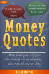 Money Quotes : Money, investing and saving quotes
