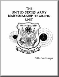 The United States Army Marksmanship Unit