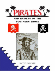 Pirates and Raides of the Southern Shore