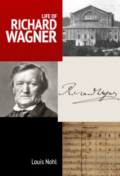 Life of Richard Wagner
