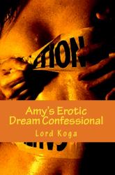 Amy's Erotic Dream Confessional