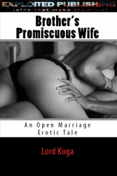 Brother's Promiscuous Wife