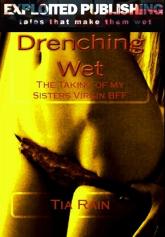 Drenching Wet