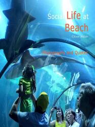 Social Life at Beach - Photographs and Quotes