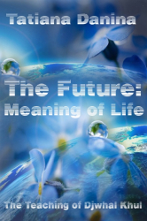 The Future: Meaning of life