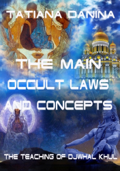 The Main Occult Laws and Concepts