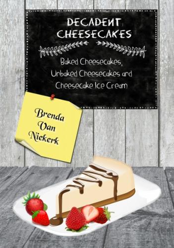 Decadent Cheesecakes