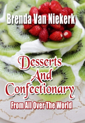 Desserts And Confectionary From All Over The World