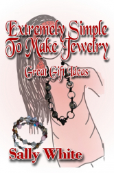 Extremely Simple To Make Jewelry - Great Gift Ideas