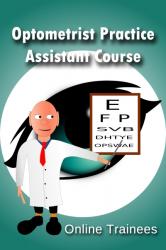 Optometrist Practice Assistant Course
