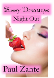 Sissy Dreams: Night Out