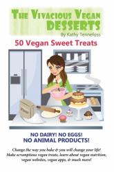 The Vivacious Vegan Desserts