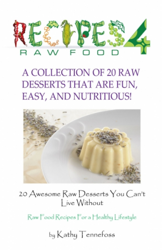 20 Awesome Raw Food Desserts You Can't Live Without