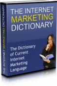 The Internet Marketing Dictionary