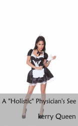 A 'Holistic' Physician's See